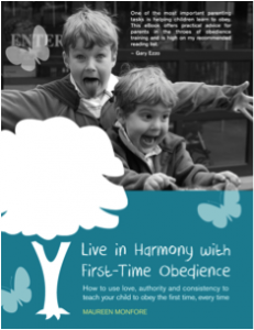 Live in Harmony with First-Time Obedience